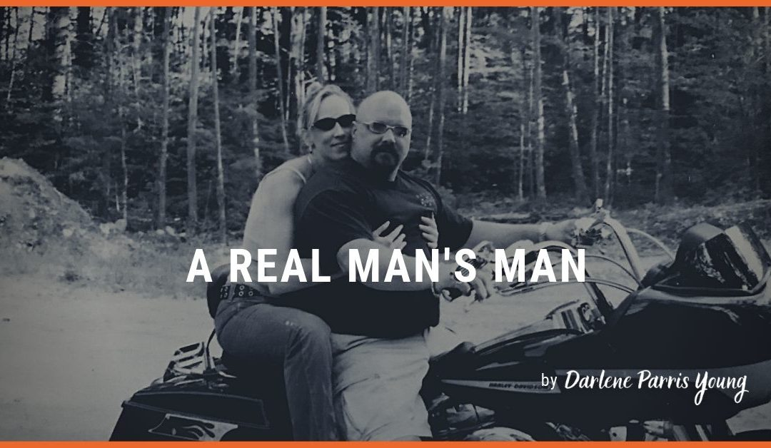 A Real Man's Man